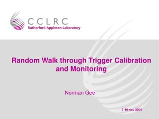 Random Walk through Trigger Calibration and Monitoring