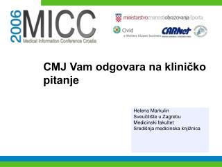 CMJ Vam odgovara na kliničko pitanje