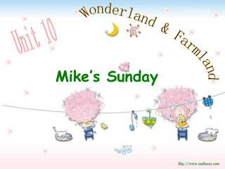 Mike's Sunday