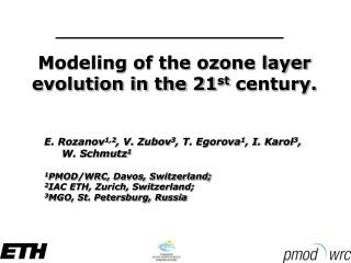 Modeling of the ozone layer evolution in the 21 st  century.