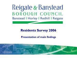 Residents Survey 2006 Presentation of main findings