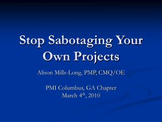 Stop Sabotaging Your Own Projects