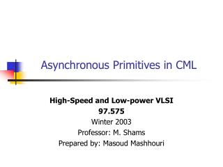 Asynchronous Primitives in CML