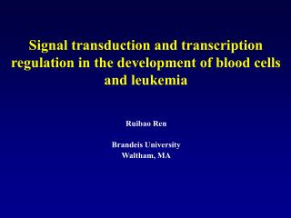 Signal transduction and transcription regulation in the development of blood cells and leukemia