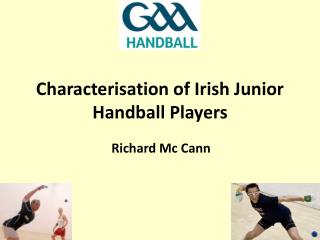 Characterisation of Irish Junior Handball Players