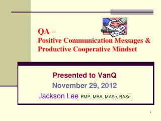 QA – Positive Communication Messages & Productive Cooperative Mindset