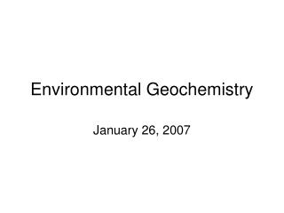 Environmental Geochemistry