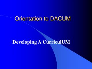Orientation to DACUM