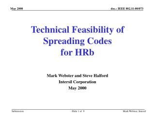 Technical Feasibility of Spreading Codes for HRb