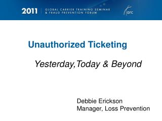 Unauthorized Ticketing