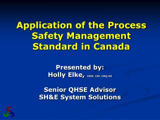 Application of the Process Safety Management Standard in Canada