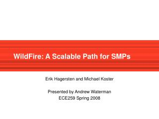 WildFire: A Scalable Path for SMPs
