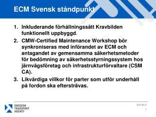 ECM Svensk ståndpunkt