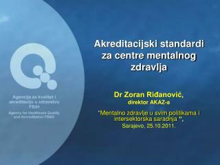 Akreditacijski standardi za centre mentalnog zdravlja