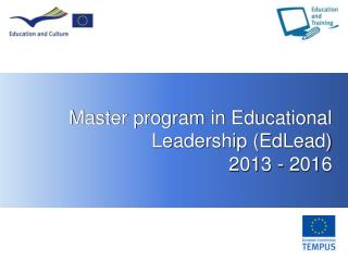 Master program in Educational Leadership (EdLead) 2013 - 2016