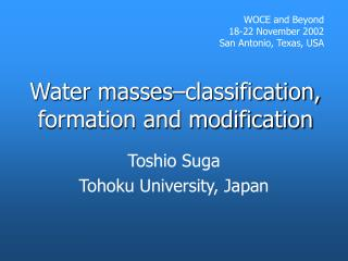 Water masses –classification, formation and modification