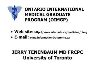 JERRY TENENBAUM MD FRCPC University of Toronto