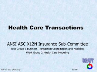 Health Care Transactions