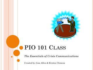PIO 101 Class