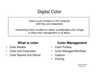 What is color Color Models Color and Computers Color Spaces and Gamut