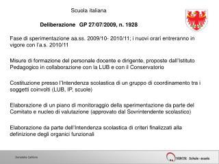 Scuola italiana  Deliberazione GP 27/07/2009, n. 1928