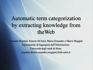 Automatic term categorization by extracting knowledge from theWeb