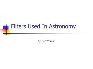 Filters Used In Astronomy