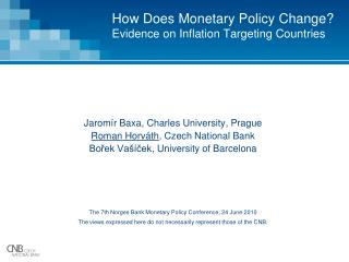 How Does Monetary Policy Change?  Evidence on Inflation Targeting Countries