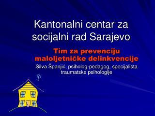 Kantonalni centar za socijalni rad Sarajevo