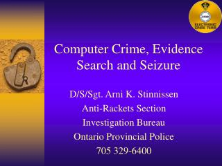 Computer Crime, Evidence Search and Seizure