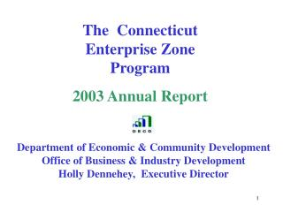 The  Connecticut Enterprise Zone Program 2003 Annual Report