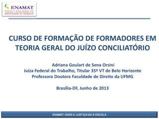 CONSELHO NACIONAL DE JUSTIÇA      Política Judiciária