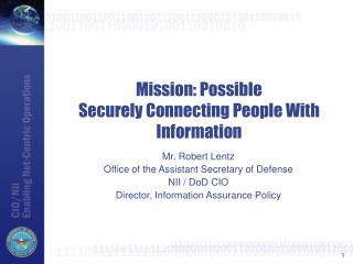 Mission: Possible Securely Connecting People With Information