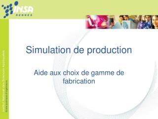 Simulation de production