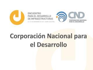Corporación Nacional para el Desarrollo