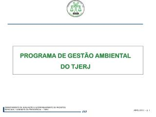 PROGRAMA DE GEST�O AMBIENTAL  DO TJERJ