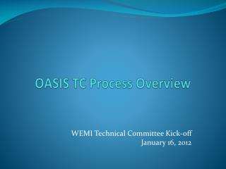 OASIS TC Process Overview