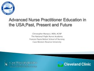 Christopher Manacci, MSN, ACNP The National Flight Nurse Academy