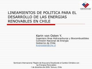 LINEAMIENTOS DE POLITICA PARA EL DESARROLLO DE LAS ENERGIAS RENOVABLES EN CHILE
