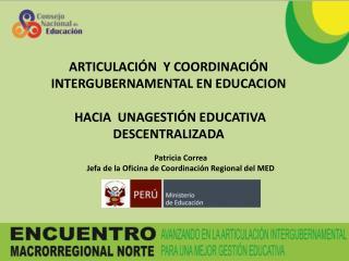 ARTICULACIÓN  Y COORDINACIÓN INTERGUBERNAMENTAL EN EDUCACION