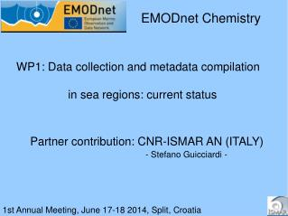 1st Annual Meeting, June 17-18 2014, Split, Croatia