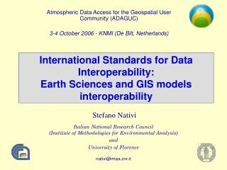 International Standards for Data Interoperability: Earth Sciences and GIS models interoperability