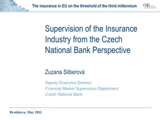 The insurance in EU on the threshold of the third millennium