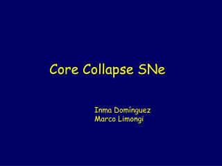 Core Collapse SNe