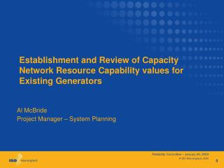 Establishment and Review of Capacity Network Resource Capability values for Existing Generators