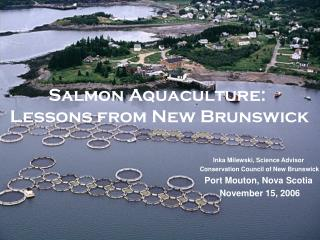 Salmon Aquaculture:  Lessons from New Brunswick