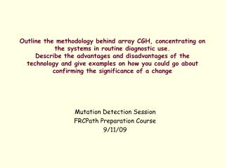 Mutation Detection Session  FRCPath Preparation Course  9/11/09
