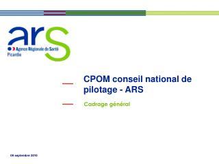 CPOM conseil national de pilotage - ARS
