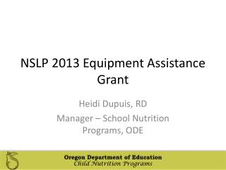 NSLP 2013 Equipment Assistance Grant