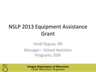 NSLP 2013 Equipment Assistance Grant